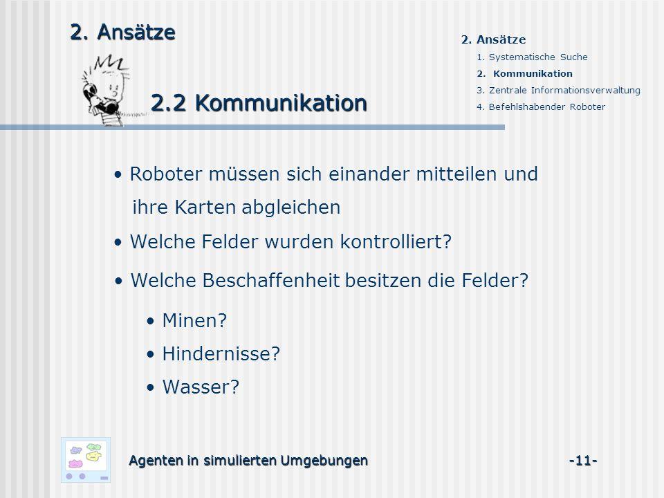 2.2 Kommunikation Agenten in simulierten Umgebungen -11- 2.