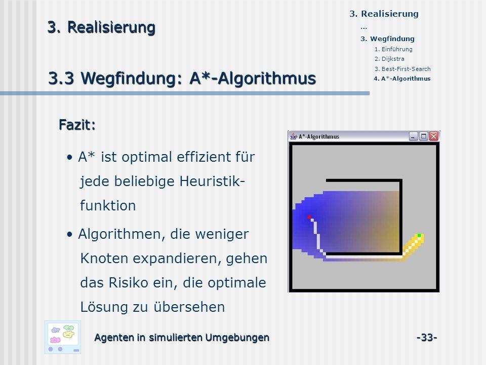3.3 Wegfindung: A*-Algorithmus Agenten in simulierten Umgebungen -33- 3.