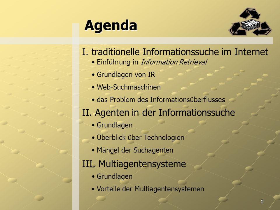 2 Agenda I.