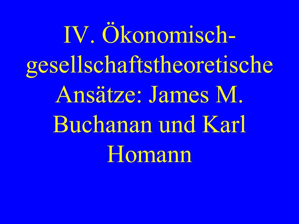 2.Die ökonomische Gesellschaftstheorie Karl Homanns geb.