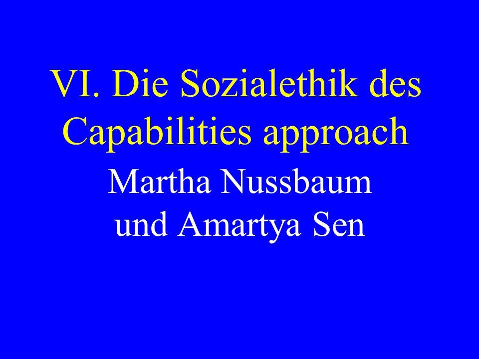 VI. Die Sozialethik des Capabilities approach Martha Nussbaum und Amartya Sen