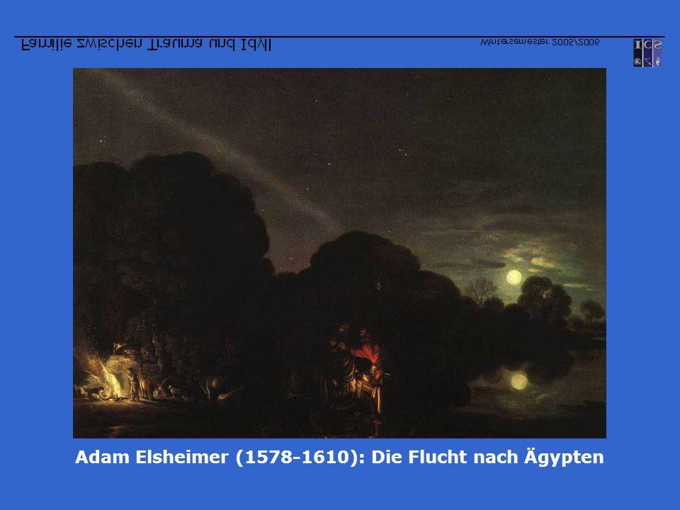 Adam Elsheimer (1578-1610): Die Flucht nach Ägypten