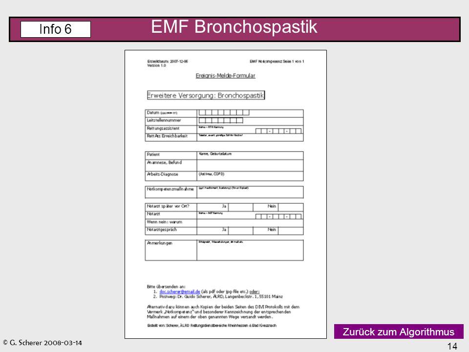 © G. Scherer 2008-03-14 14 EMF Bronchospastik Info 6 Zurück zum Algorithmus
