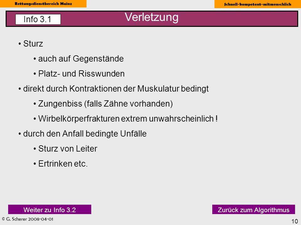 © G. Scherer 2008-04-01 Rettungsdienstbereich Mainz Schnell-kompetent-mitmenschlich 10 Sturz auch auf Gegenstände Platz- und Risswunden direkt durch K