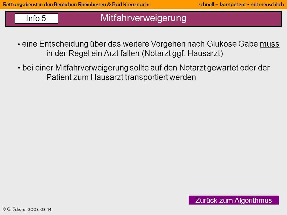 Rettungsdienst in den Bereichen Rheinhessen & Bad Kreuznach: schnell – kompetent - mitmenschlich © G. Scherer 2008-03-14 Mitfahrverweigerung Zurück zu