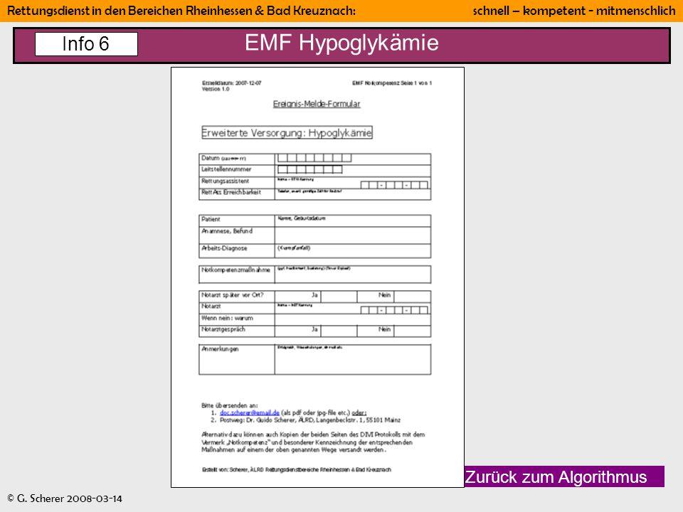 Rettungsdienst in den Bereichen Rheinhessen & Bad Kreuznach: schnell – kompetent - mitmenschlich © G. Scherer 2008-03-14 EMF Hypoglykämie Zurück zum A