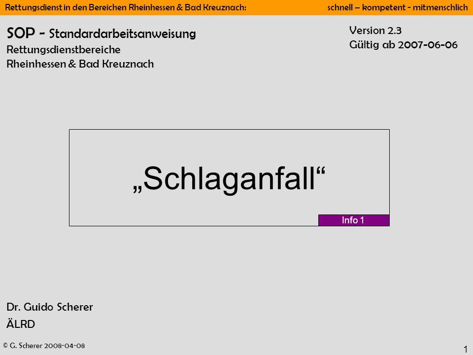 © G. Scherer 2008-04-08 Rettungsdienst in den Bereichen Rheinhessen & Bad Kreuznach: schnell – kompetent - mitmenschlich 1 Dr. Guido Scherer ÄLRD Schl