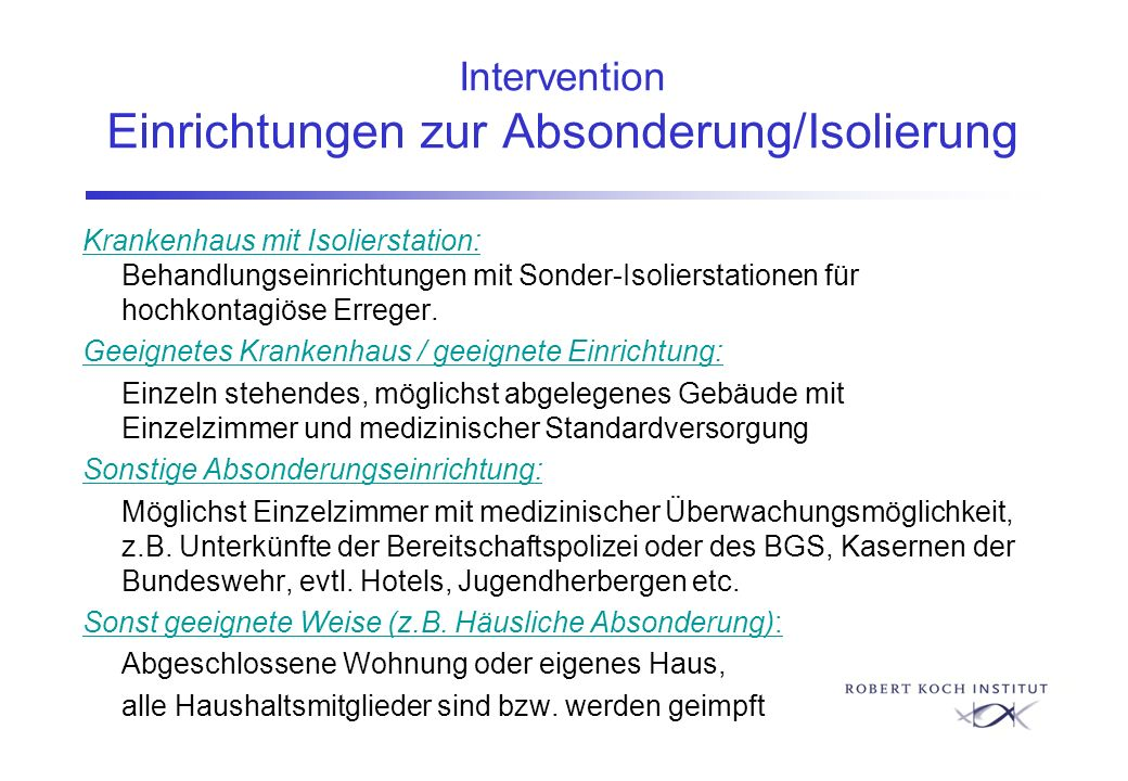 Intervention Einrichtungen zur Absonderung/Isolierung Krankenhaus mit Isolierstation: Behandlungseinrichtungen mit Sonder-Isolierstationen für hochkon
