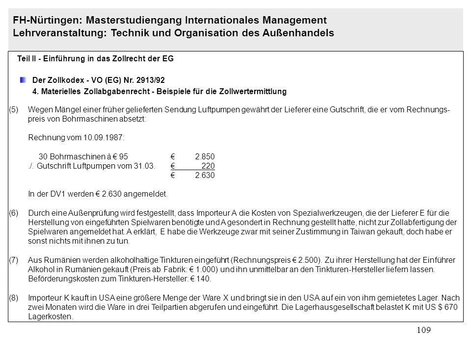 108 FH-Nürtingen: Masterstudiengang Internationales Management Lehrveranstaltung: Technik und Organisation des Außenhandels Teil II - Einführung in da