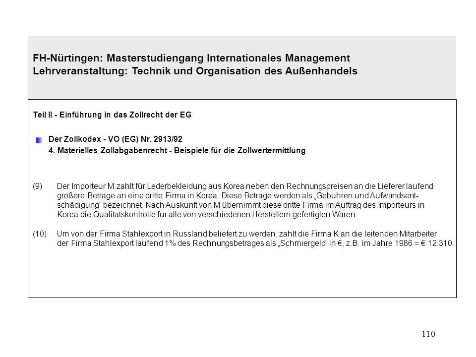 109 FH-Nürtingen: Masterstudiengang Internationales Management Lehrveranstaltung: Technik und Organisation des Außenhandels Teil II - Einführung in da
