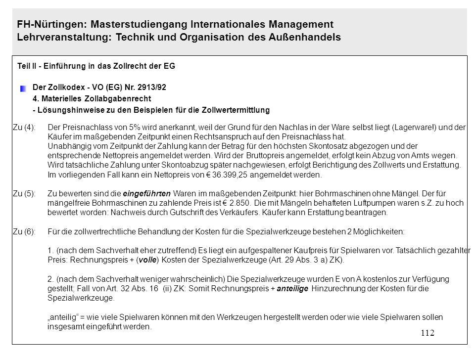 111 FH-Nürtingen: Masterstudiengang Internationales Management Lehrveranstaltung: Technik und Organisation des Außenhandels Teil II - Einführung in da