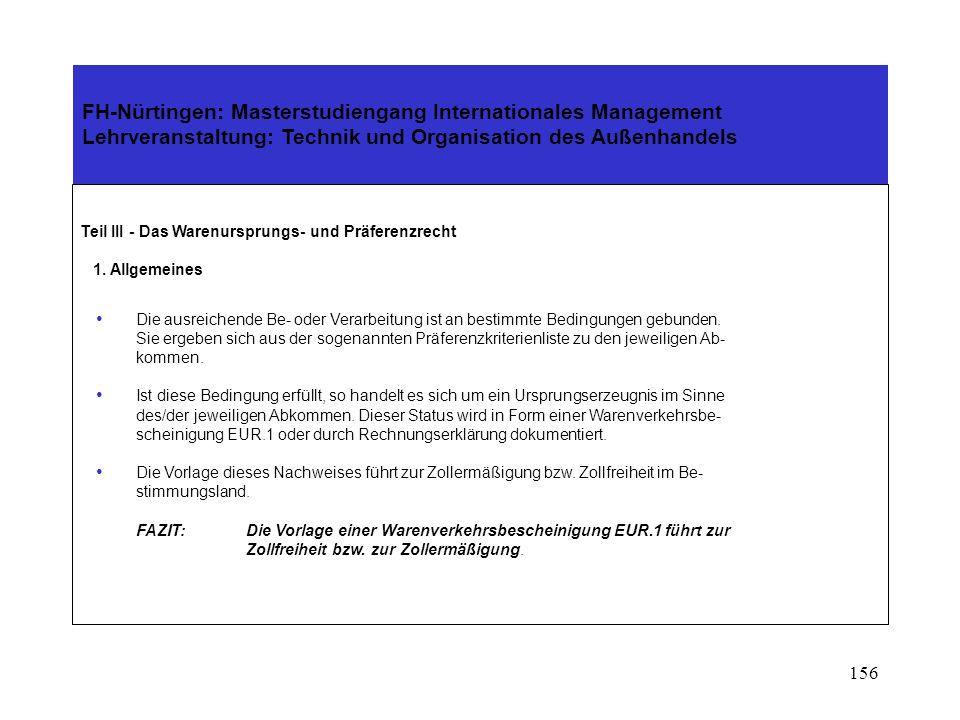 155 FH-Nürtingen: Masterstudiengang Internationales Management Lehrveranstaltung: Technik und Organisation des Außenhandels