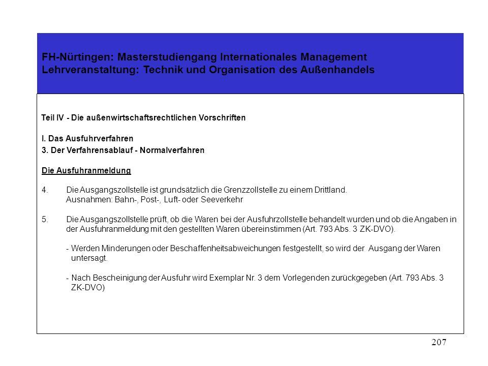 206 FH-Nürtingen: Masterstudiengang Internationales Management Lehrveranstaltung: Technik und Organisation des Außenhandels Schaubild 3 Ausfuhrsendung