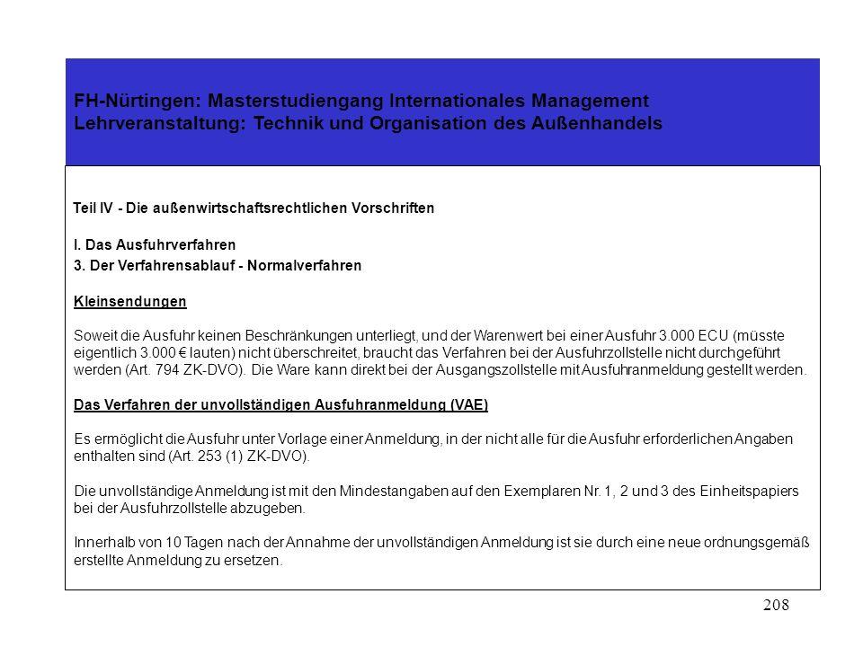 207 FH-Nürtingen: Masterstudiengang Internationales Management Lehrveranstaltung: Technik und Organisation des Außenhandels Teil IV - Die außenwirtsch