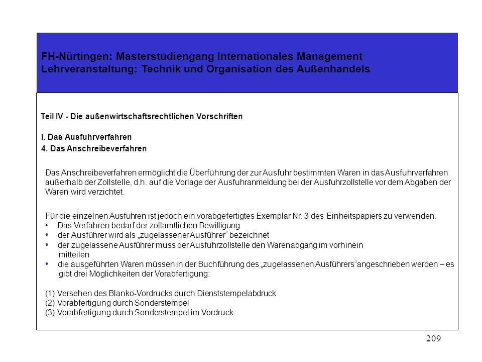 208 FH-Nürtingen: Masterstudiengang Internationales Management Lehrveranstaltung: Technik und Organisation des Außenhandels Teil IV - Die außenwirtsch