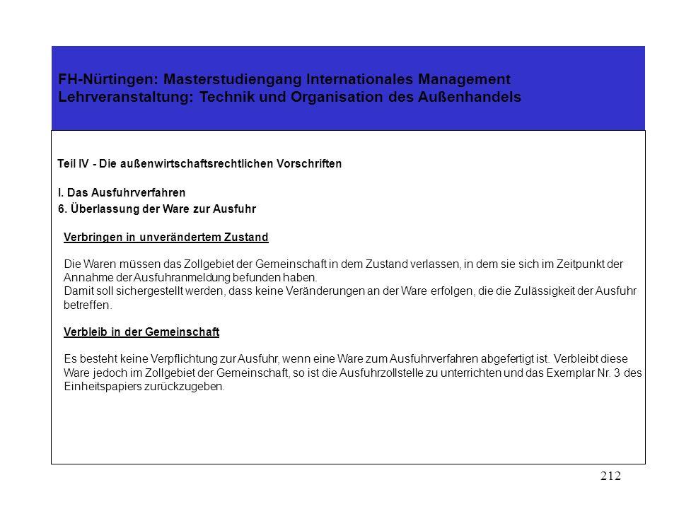 211 FH-Nürtingen: Masterstudiengang Internationales Management Lehrveranstaltung: Technik und Organisation des Außenhandels Teil IV - Die außenwirtsch