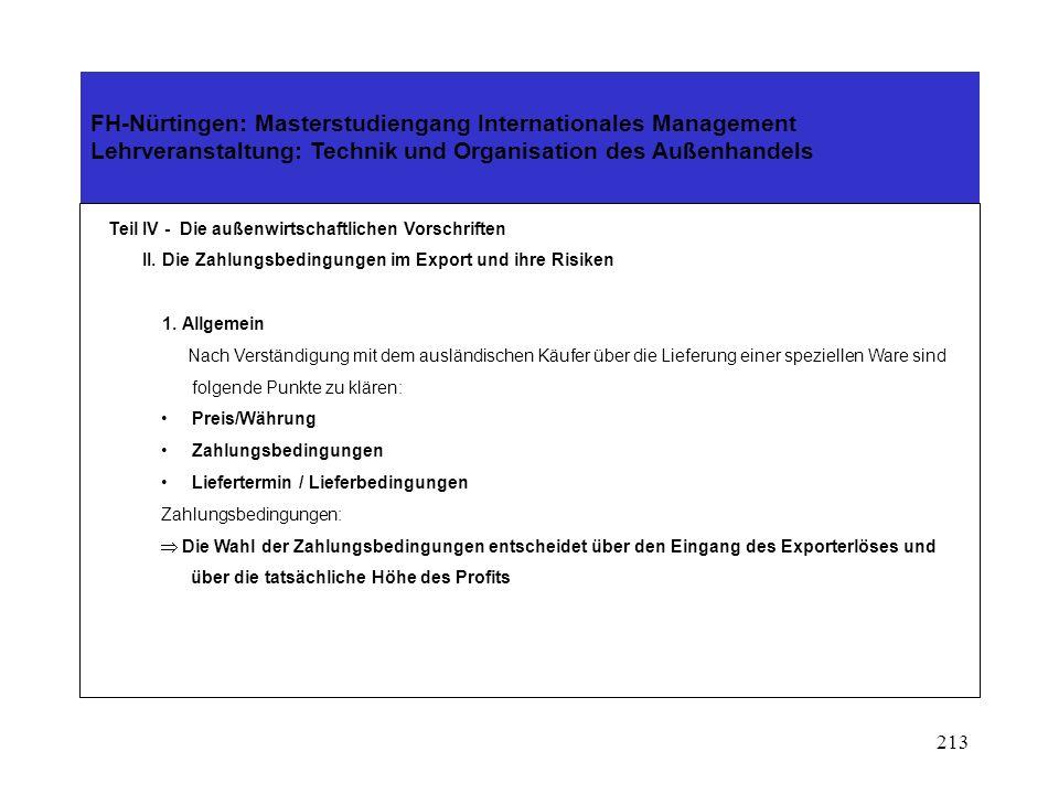 212 FH-Nürtingen: Masterstudiengang Internationales Management Lehrveranstaltung: Technik und Organisation des Außenhandels Teil IV - Die außenwirtsch
