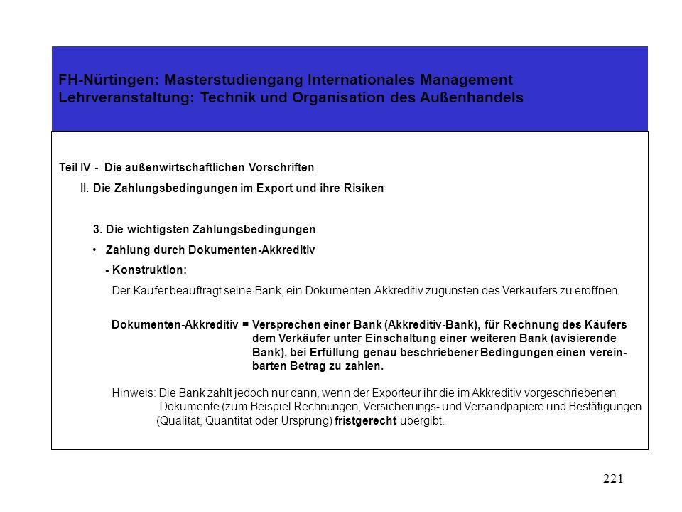 220 FH-Nürtingen: Masterstudiengang Internationales Management Lehrveranstaltung: Technik und Organisation des Außenhandels Teil IV - Die außenwirtsch