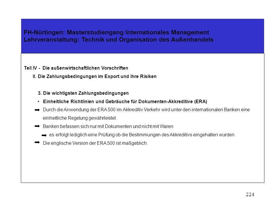 223 FH-Nürtingen: Masterstudiengang Internationales Management Lehrveranstaltung: Technik und Organisation des Außenhandels Teil IV - Die außenwirtschaftlichen Vorschriften II.