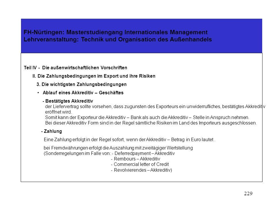 228 FH-Nürtingen: Masterstudiengang Internationales Management Lehrveranstaltung: Technik und Organisation des Außenhandels Teil IV - Die außenwirtsch