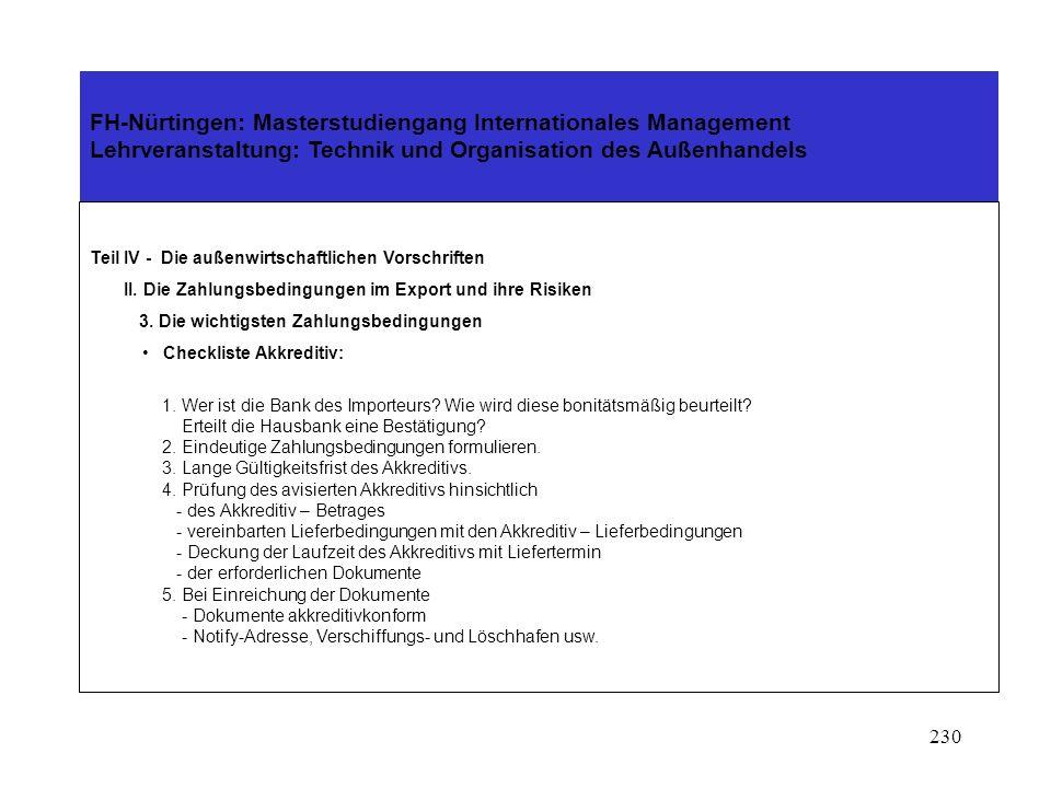 229 FH-Nürtingen: Masterstudiengang Internationales Management Lehrveranstaltung: Technik und Organisation des Außenhandels Teil IV - Die außenwirtsch