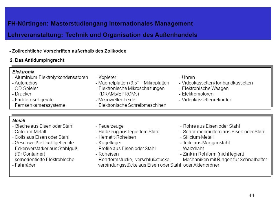 43 - Zollrechtliche Vorschriften außerhalb des Zollkodex 2. Das Antidumpingrecht FH-Nürtingen: Masterstudiengang Internationales Management Lehrverans