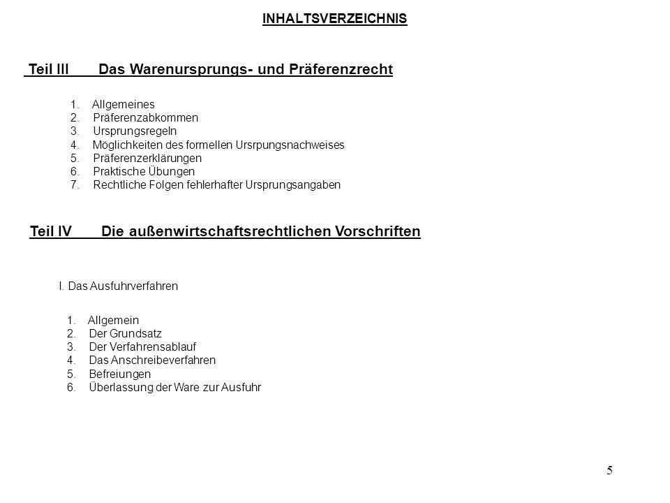 4 INHALTSVERZEICHNIS Teil IIEinführung in das Zollrecht der EG Der Zollkodex – VO (EG) Nr. 2913/92 1. Struktur, Aufbau, Systematik 2. Allgemeine Regel