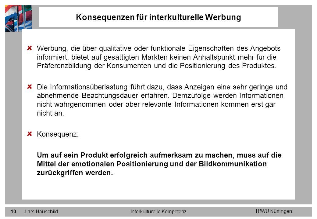 HfWU Nürtingen Lars HauschildInterkulturelle Kompetenz10 Werbung, die über qualitative oder funktionale Eigenschaften des Angebots informiert, bietet