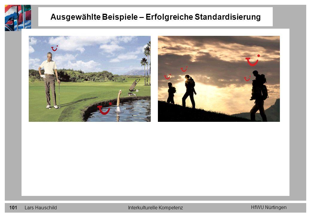 HfWU Nürtingen Lars HauschildInterkulturelle Kompetenz101 Ausgewählte Beispiele – Erfolgreiche Standardisierung
