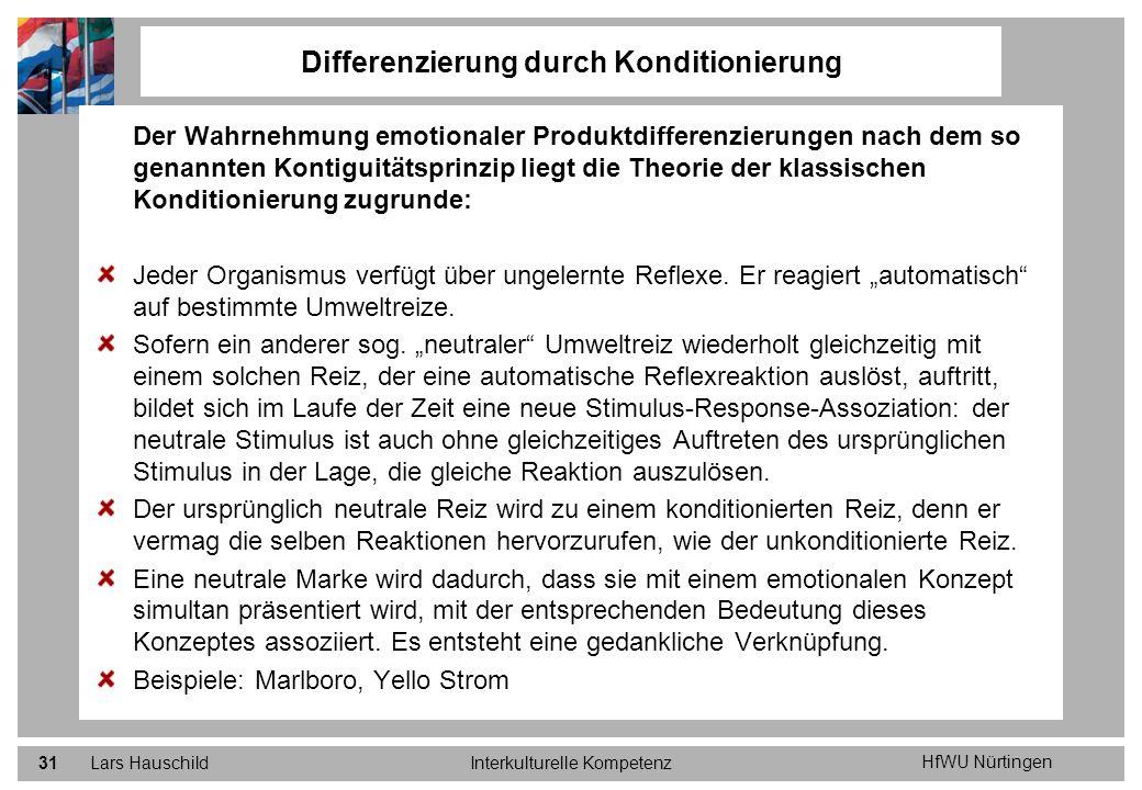 HfWU Nürtingen Lars HauschildInterkulturelle Kompetenz31 Der Wahrnehmung emotionaler Produktdifferenzierungen nach dem so genannten Kontiguitätsprinzi