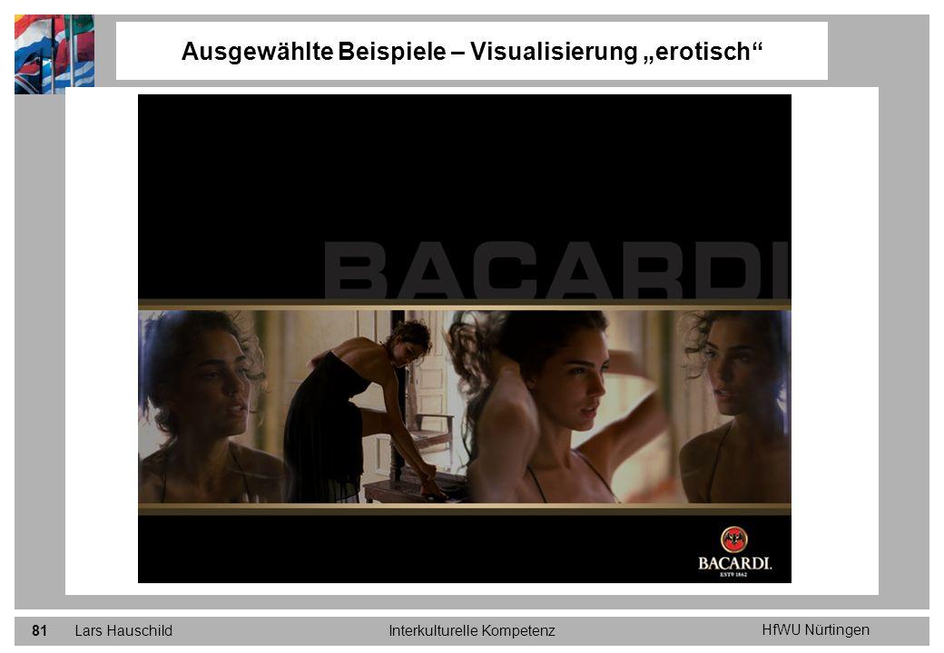 HfWU Nürtingen Lars HauschildInterkulturelle Kompetenz81 Ausgewählte Beispiele – Visualisierung erotisch