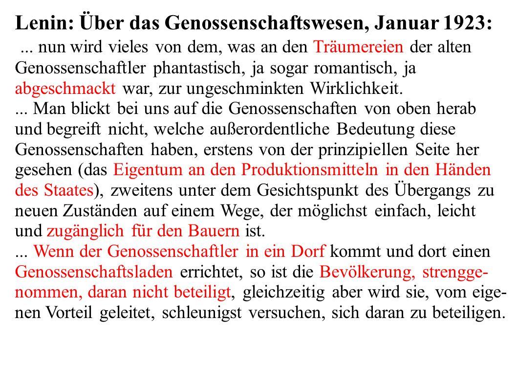 Lenin: Über das Genossenschaftswesen, Januar 1923:...