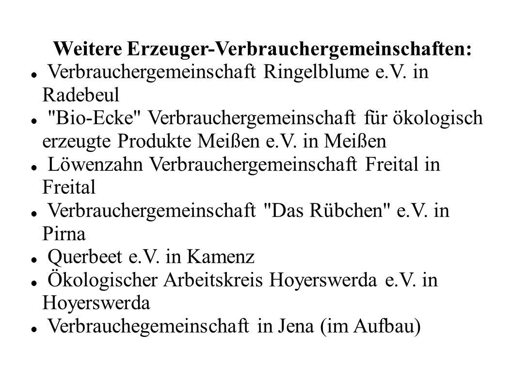 Weitere Erzeuger-Verbrauchergemeinschaften: Verbrauchergemeinschaft Ringelblume e.V. in Radebeul