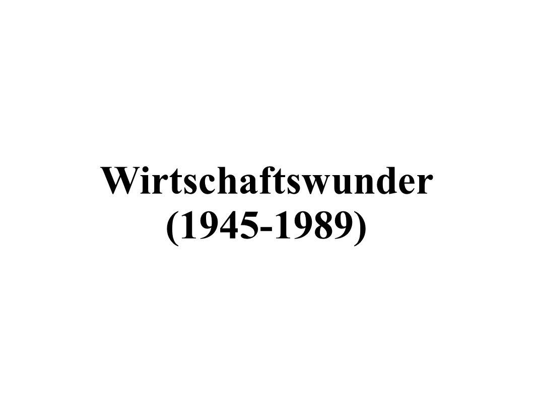 Wirtschaftswunder (1945-1989)