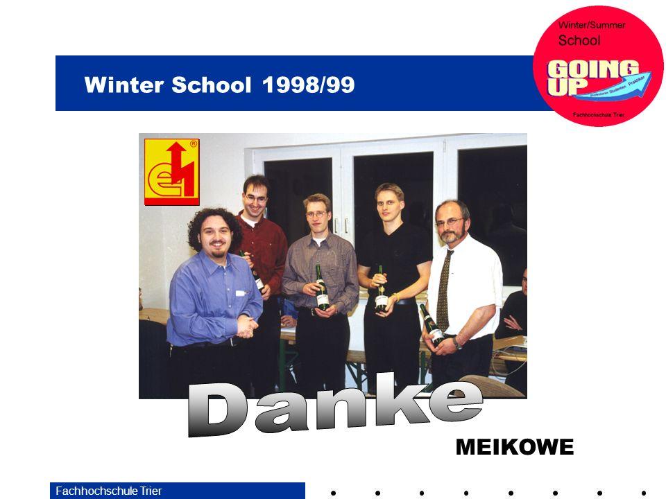 Winter School 1998/99 Fachhochschule Trier MEIKOWE