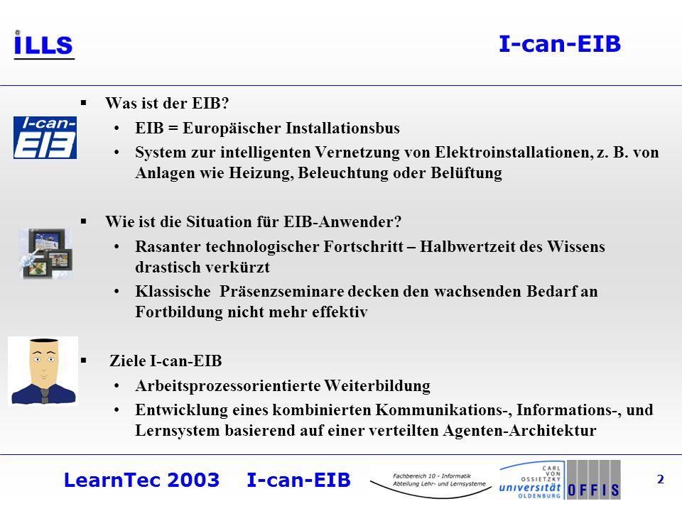 LearnTec 2003 I-can-EIB 2 I-can-EIB Was ist der EIB.