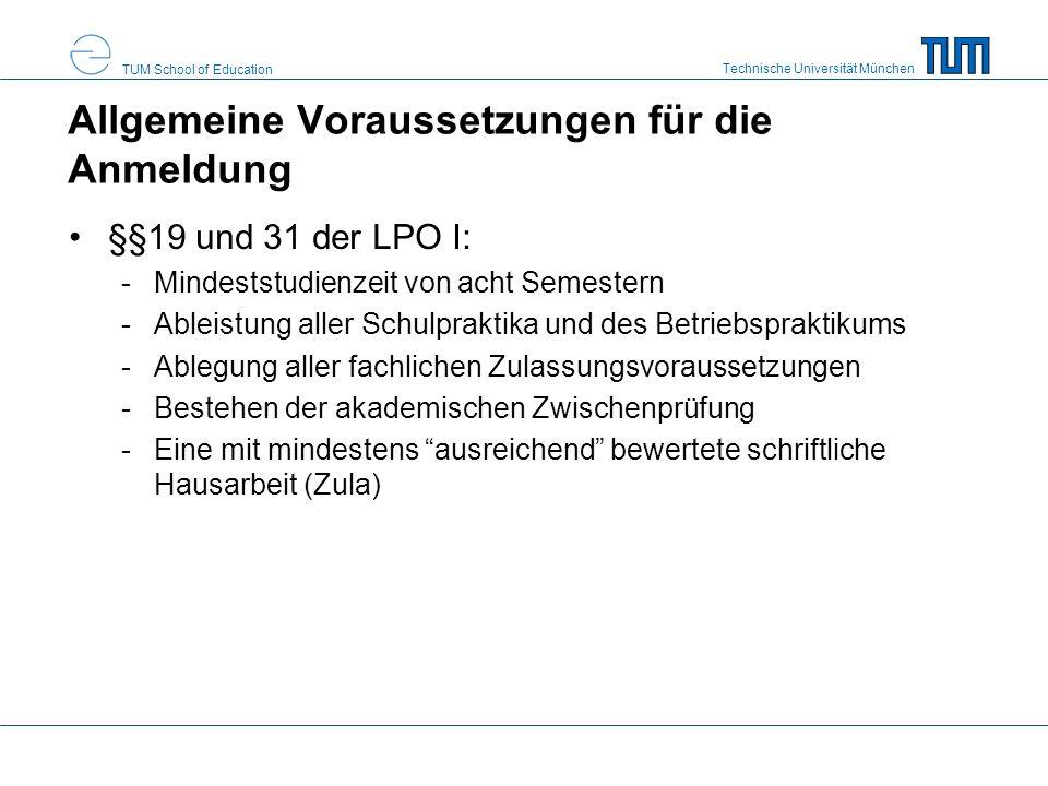 Technische Universität München TUM School of Education Zeitlicher Ablauf der Anmeldung Beginn der Anmeldung/Abholung der Anmeldebögen: ca.