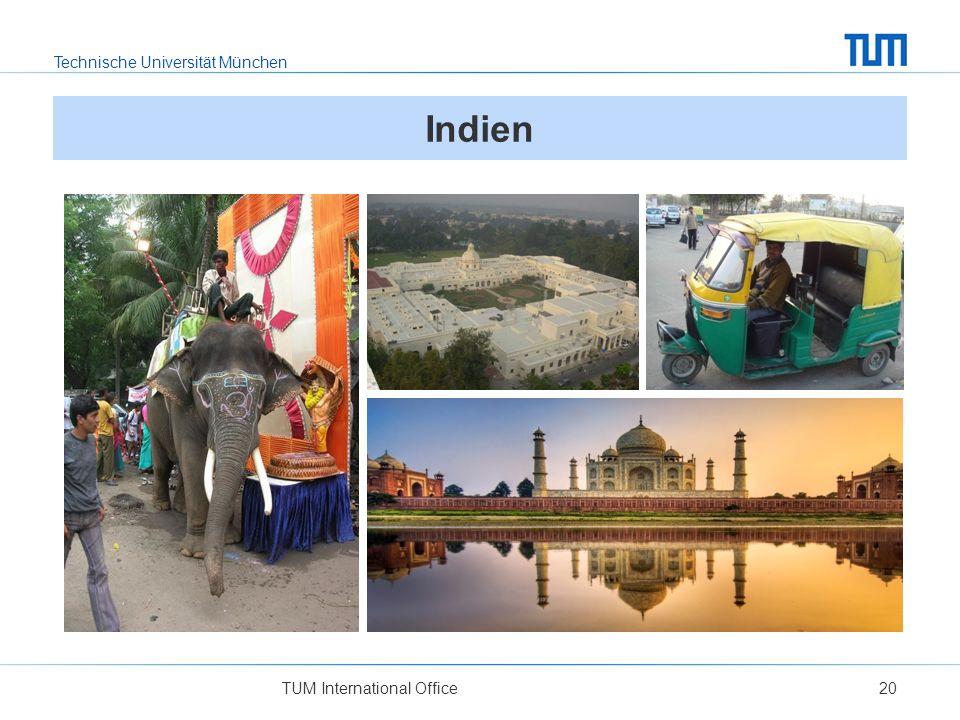Technische Universität München TUM International Office20 Indien