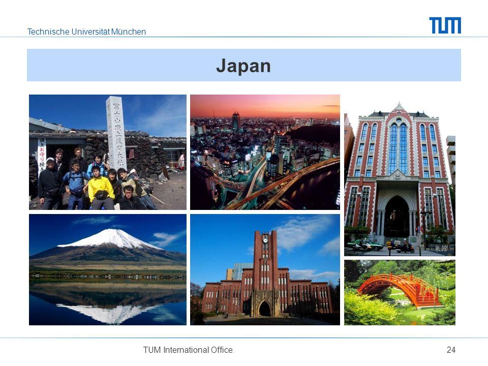 Technische Universität München TUM International Office24 Japan