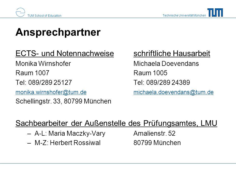 Technische Universität München TUM School of Education Ansprechpartner ECTS- und Notennachweiseschriftliche Hausarbeit Monika WirnshoferMichaela Doeve