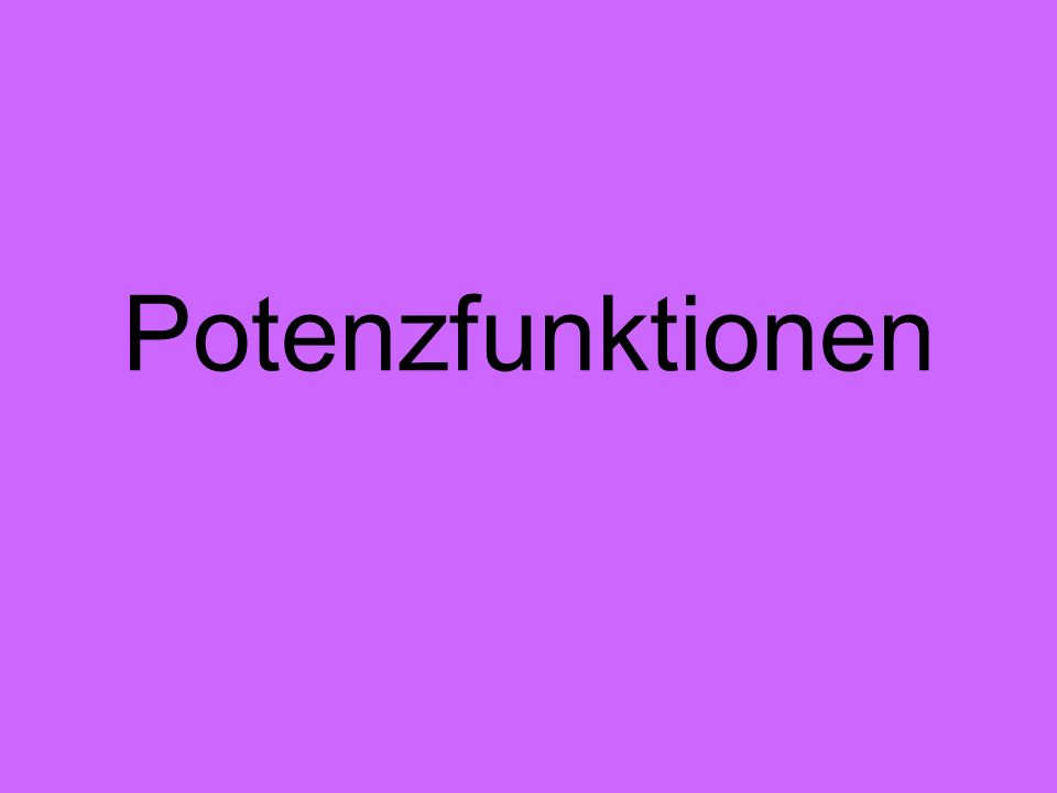 Potenzfunktionen