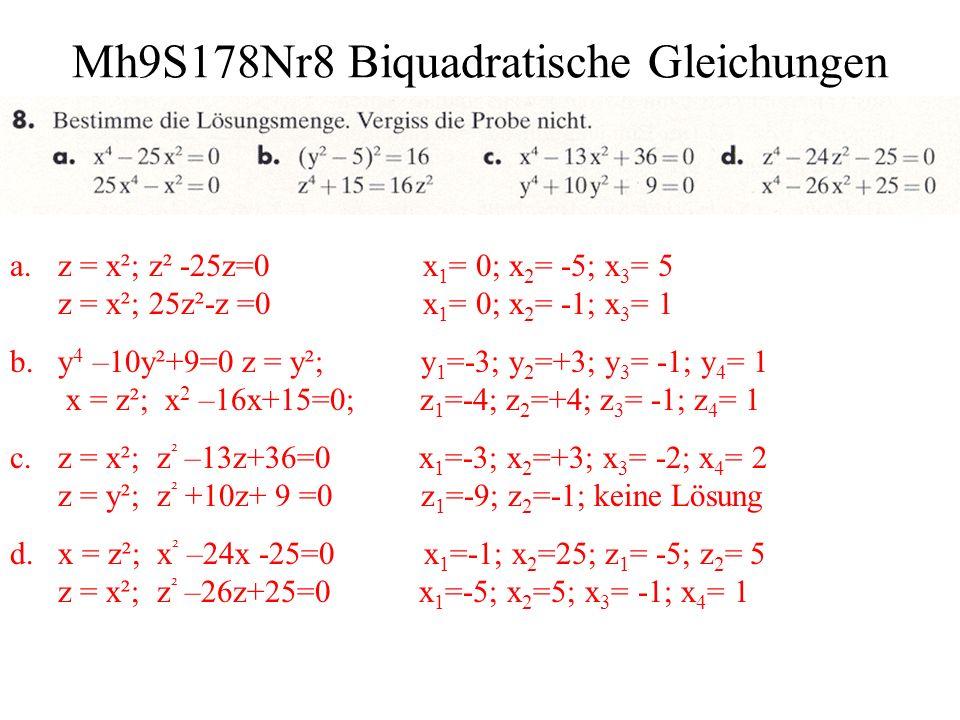 Mh9S178Nr9 Biquadratische Gleichungen Ansatz: x = 1.