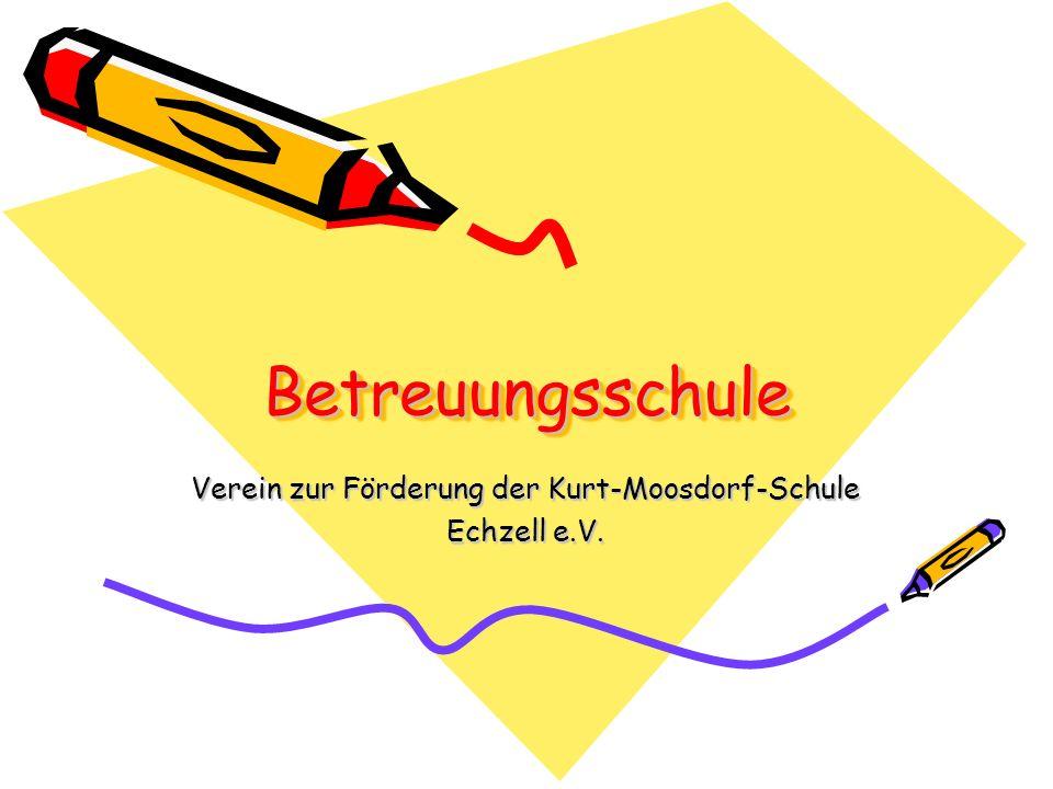 BetreuungsschuleBetreuungsschule Verein zur Förderung der Kurt-Moosdorf-Schule Echzell e.V.