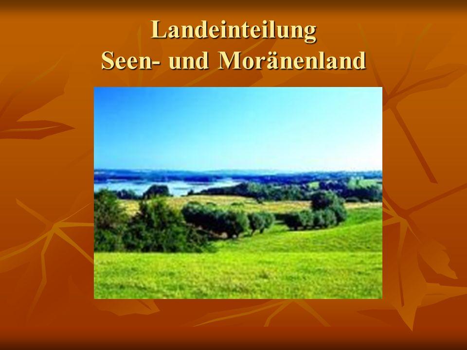 Landeinteilung Seen- und Moränenland