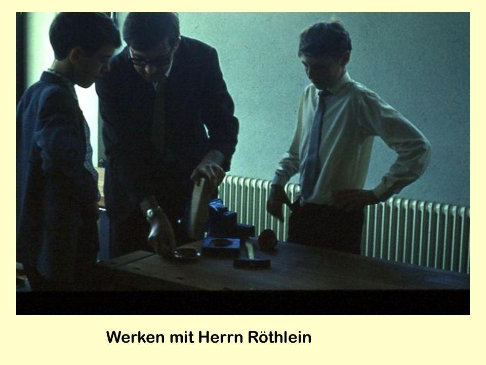 Werken mit Herrn Röthlein