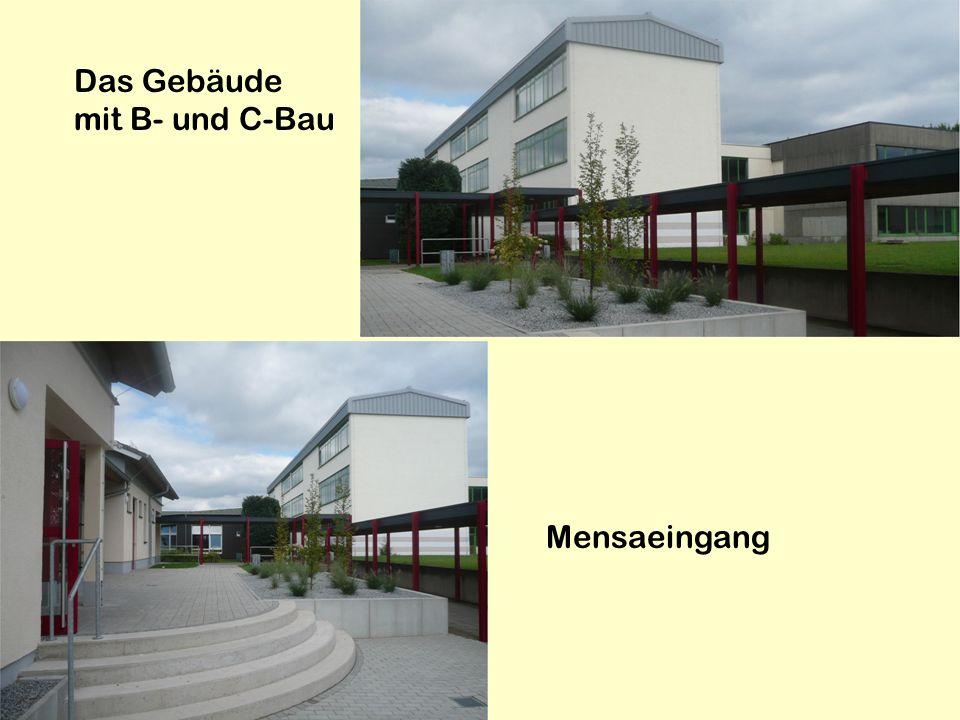 Das Gebäude mit B- und C-Bau Mensaeingang