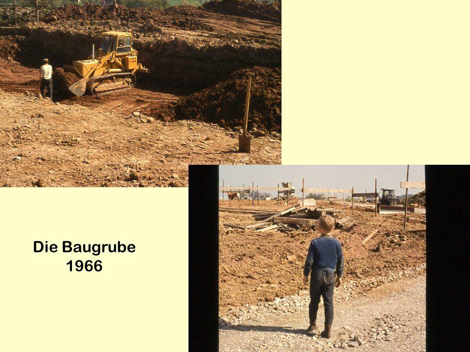 Die Baugrube 1966