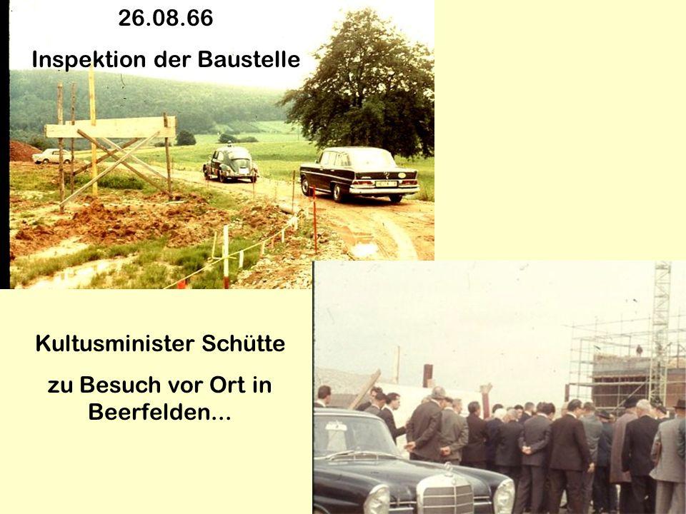 26.08.66 Inspektion der Baustelle Kultusminister Schütte zu Besuch vor Ort in Beerfelden...
