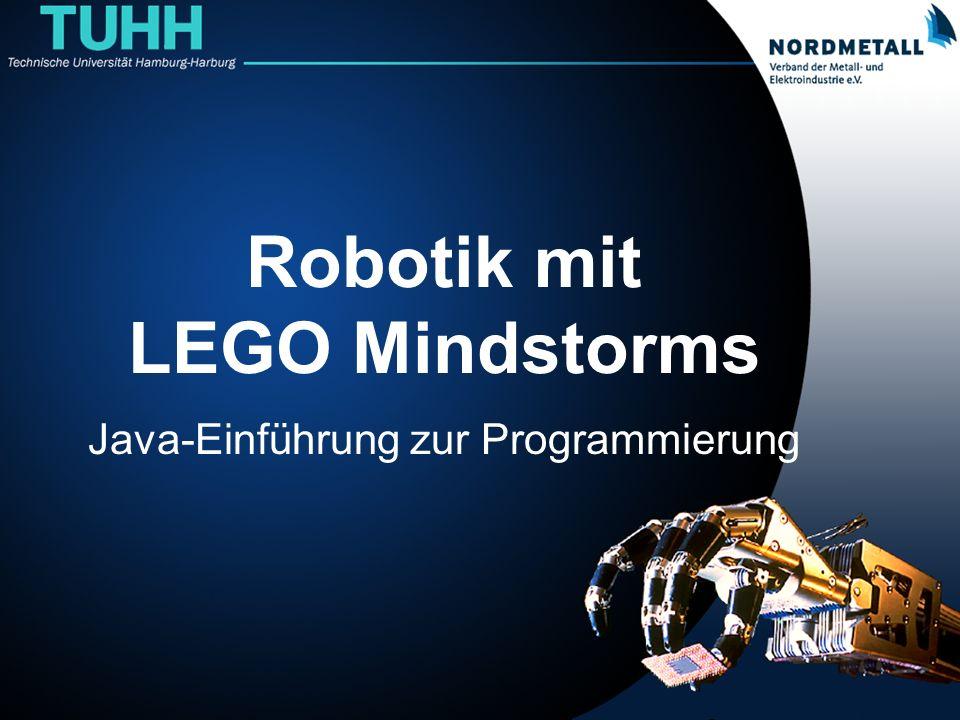 Robotik mit LEGO Mindstorms Java-Einführung zur Programmierung