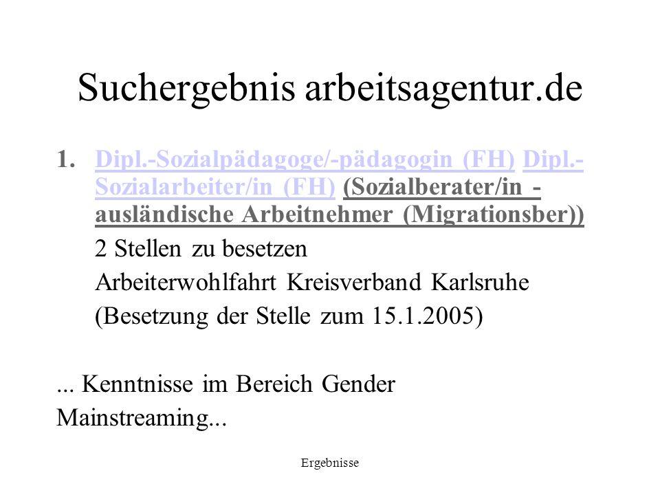 Ergebnisse Suchergebnis arbeitsagentur.de 1.Dipl.-Sozialpädagoge/-pädagogin (FH) Dipl.- Sozialarbeiter/in (FH) (Sozialberater/in - ausländische Arbeit